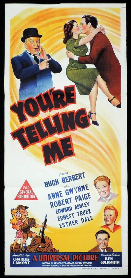 YOU'RE TELLING ME, Original Daybill, Movie Poster, Hugh Herbert, Anne Gwynne