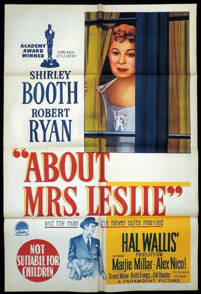 About Mrs. Leslie, One sheet, Movie poster, Daniel Mann, Harry Morgan, Philip Ober, Marjie Millar, Sammy White, Robert Ryan, Alex Nicol, Shirley Booth, Eilene Janssen, James Bell