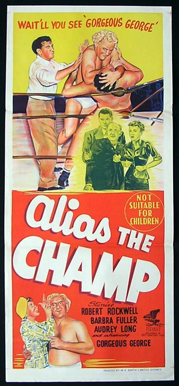 ALIAS THE CHAMP Daybill Movie poster Gorgeous George WRESTLING