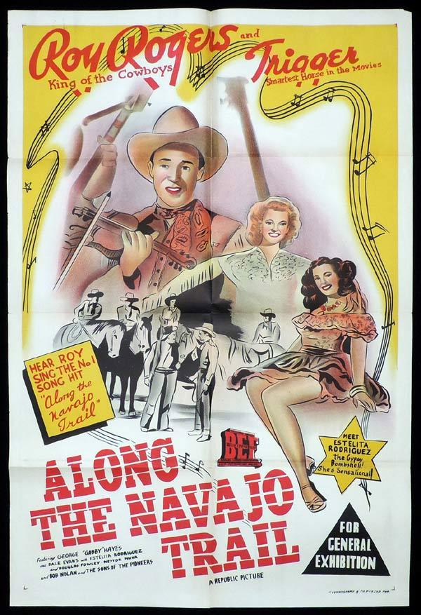 ALONG THE NAVAJO TRAIL One Sheet Movie Poster Roy Rogers