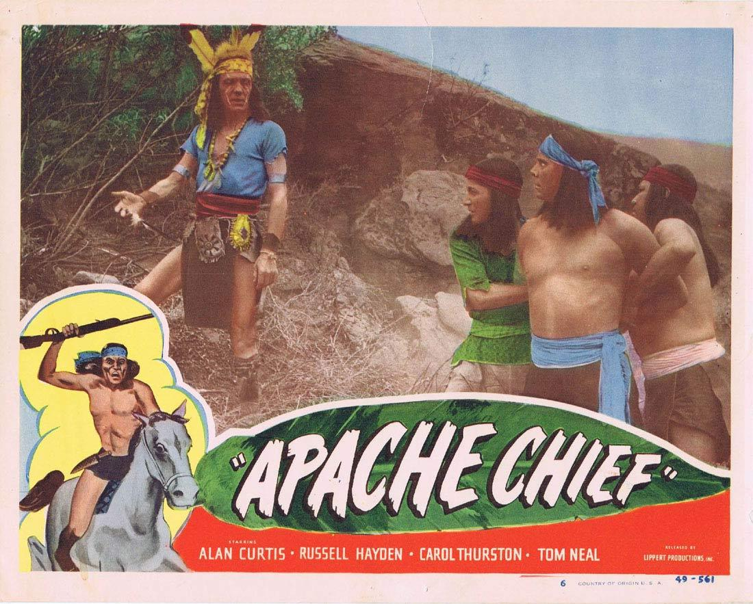 APACHE CHIEF Lobby Card 6 Alan Curtis Tom Neal Russell Hayden