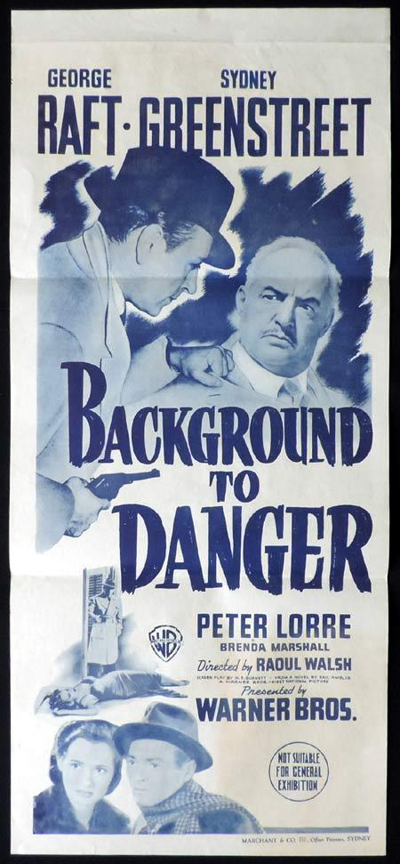 Background to Danger, Daybill, Movie Poster, Raoul Walsh, George Raft, Peter Lorre, Sydney Greenstreet, Brenda Marshall, Marchant Printer