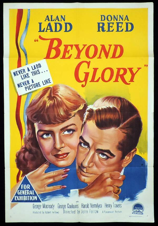 Beyond Glory, John Farrow, Henry Travers, Alan Ladd, Audie Murphy, George Macready, Donna Reed