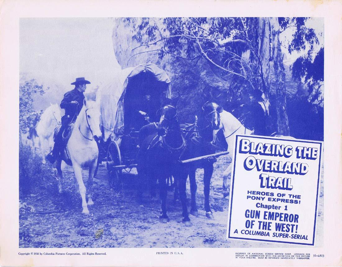 BLAZING THE OVERLAND TRAIL Chapter 1 Original Lobby Card Columbia Serial 1956