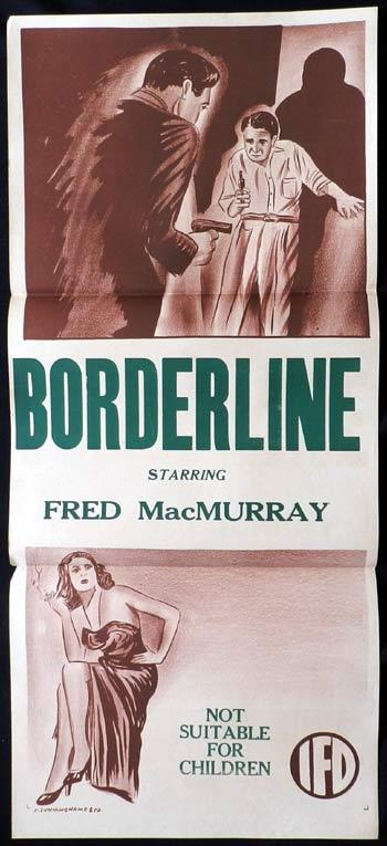 BORDERLINE Daybill Movie Poster Fred MacMurray