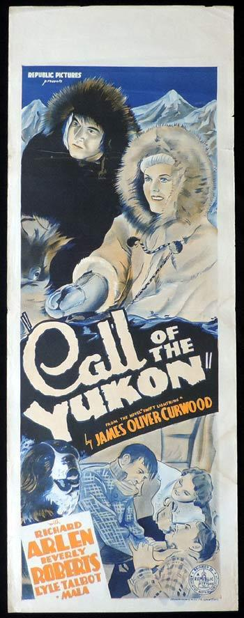 CALL OF THE YUKON Long Daybill Movie poster 1938 Alaska Richard Arlen