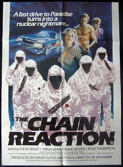 CHAIN REACTION, The '80 Steve Bisley GREAT ART! Nuclear Disaster ONE SHEET Movie poster