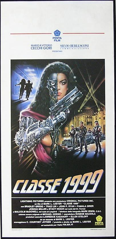 CLASS OF 1999 Italian Locandina Movie Poster Mark Lester Robot Teacher