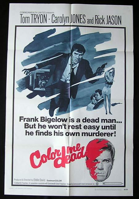 COLOR ME DEAD Movie Poster 1969 Tom Tryon FILM NOIR Australian Made Film US One sheet