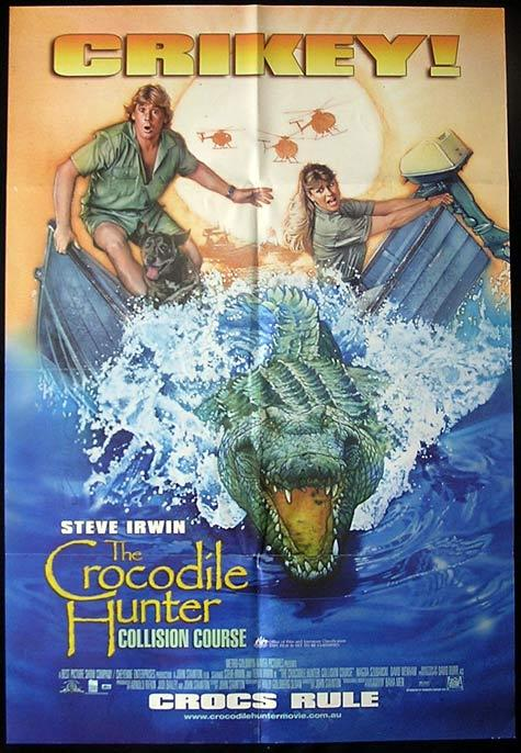 THE CROCODILE HUNTER 2002 Steve Irwin Crikey! Australian One sheet movie poster