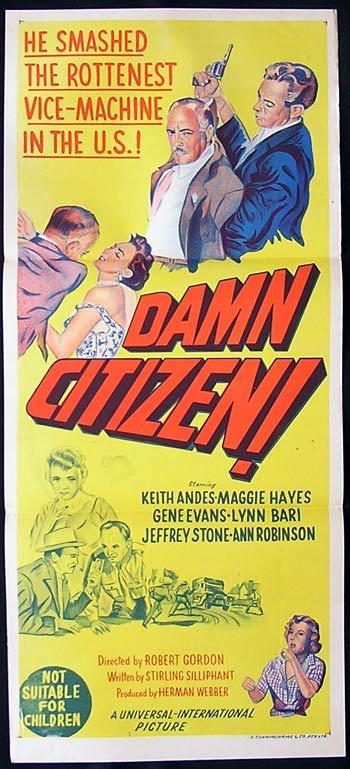 DAMN CITIZEN Daybill Movie poster Louisiana State Police Film Noir