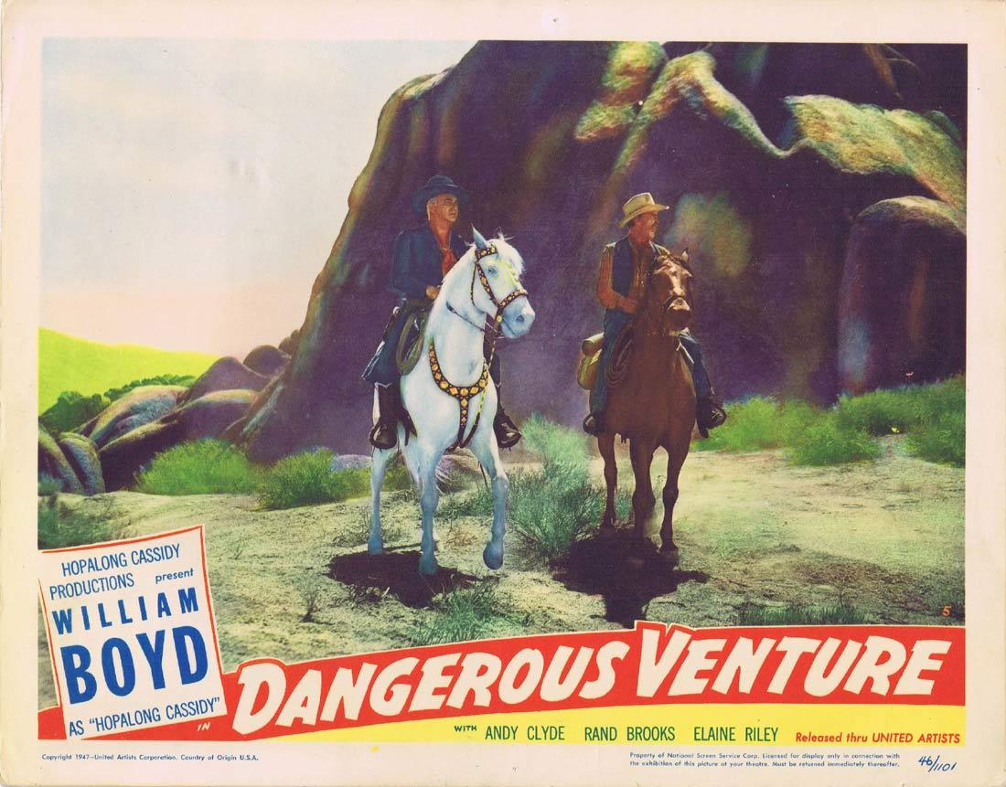 DANGEROUS VENTURE Vintage Lobby Card William Boyd Andy Clyde Rand Brooks Hopalong Cassidy