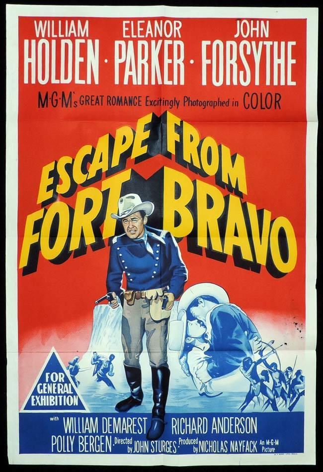 ESCAPE FROM FORT BRAVO, Original One sheet, Movie Poster, WILLIAM HOLDEN, Eleanor Parker