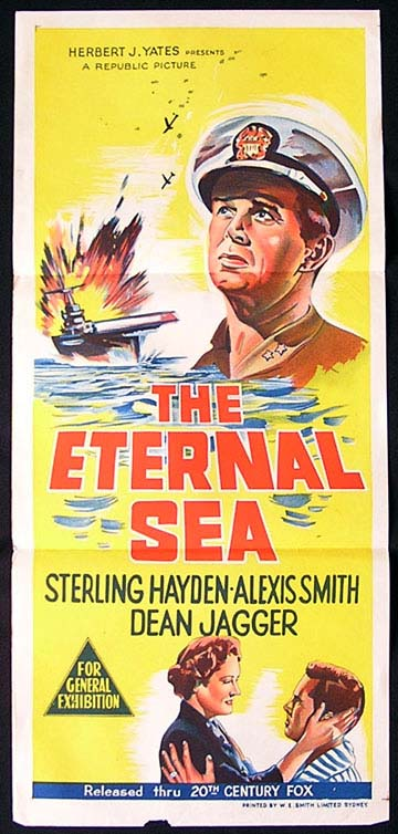THE ETERNAL SEA Daybill Movie poster 1955 Sterling Hayden