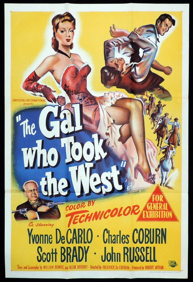 THE GAL WHO TOOK THE WEST Original One sheet Movie Poster Yvonne DeCarlo Scott Brady