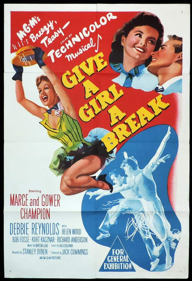 GIVE A GIRL A BREAK Original One sheet Movie Poster MARGE AND GOWER CHAMPION