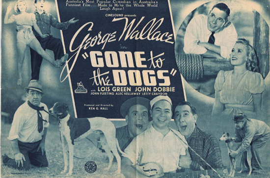 GONE TO THE DOGS 1939 Ken G. Hall RARE George Wallace Movie Herald