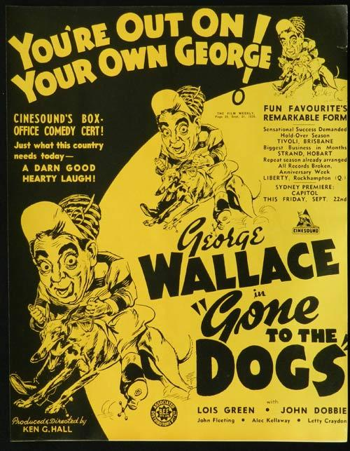 GONE TO THE DOGS 1939 Ken G. Hall RARE George Wallace Movie Trade ad