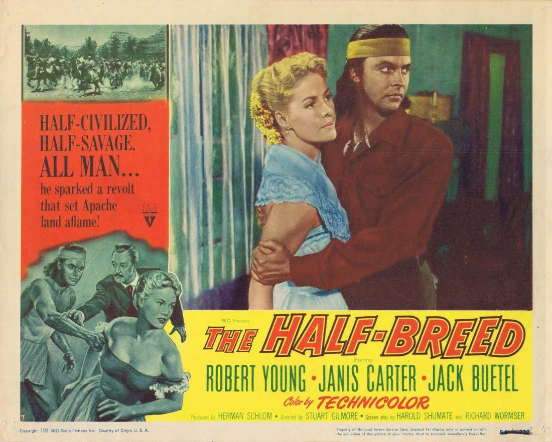 THE HALF BREED Original Lobby Card 4 Robert Young Janis Carter Jack Buetel