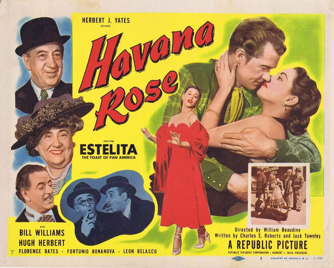 Havana Rose, William Beaudine, Estelita Rodriguez   Bill Williams   Hugh Herbert   Florence Bates