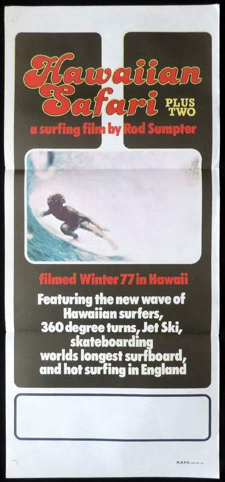 HAWAIIAN SAFARI PLUS TWO, Daybill Movie Poster, SURFING, Rod Sumpter