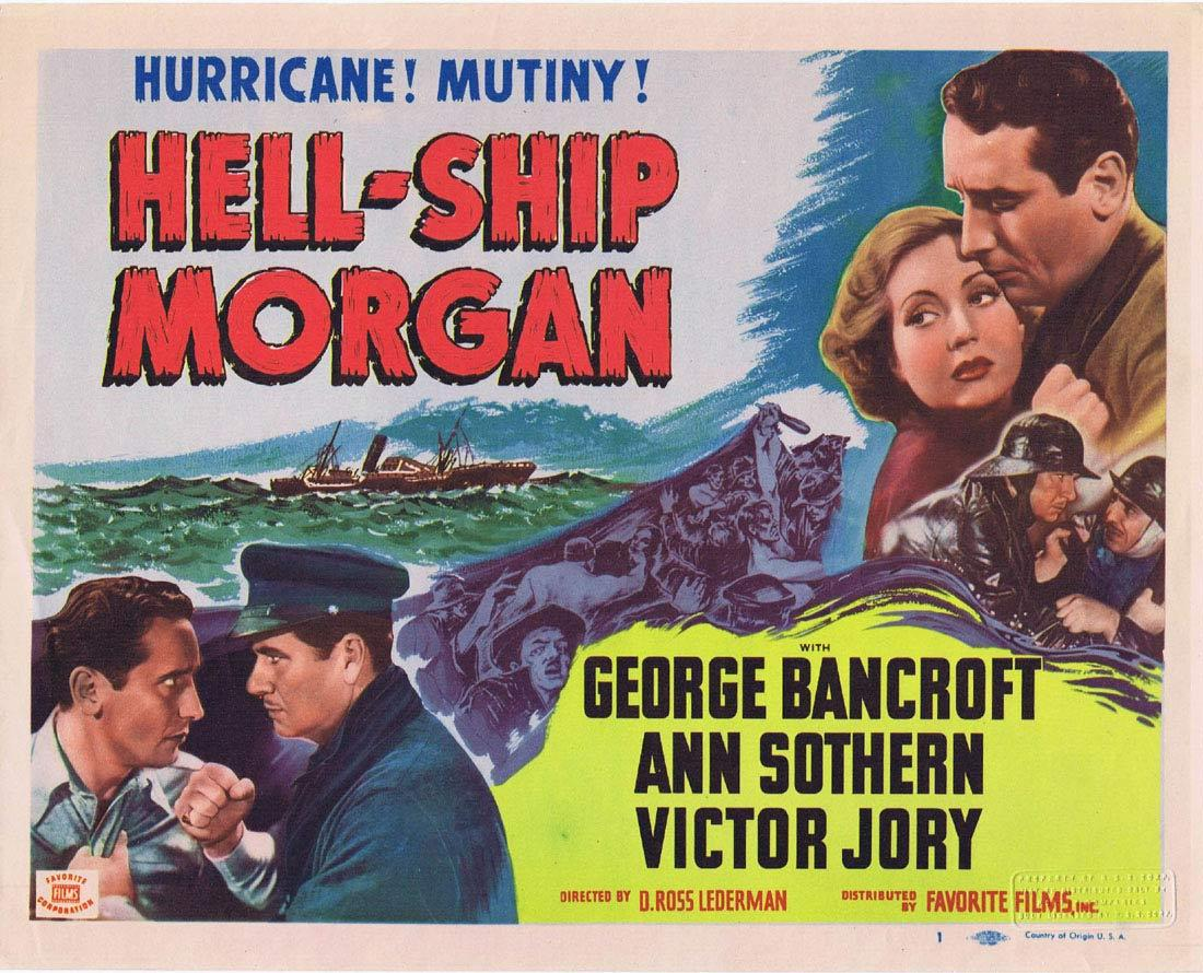 HELL SHIP MORGAN George Bancroft Title Lobby Card 1950sr