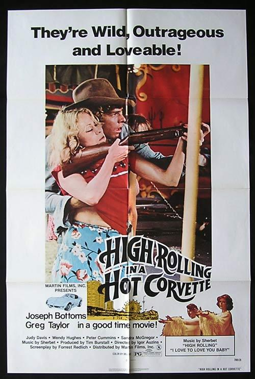 HIGH ROLLING IN A HOT CORVETTE 1977 Bottoms Judy Davis Wendy Hughes US One Sheet