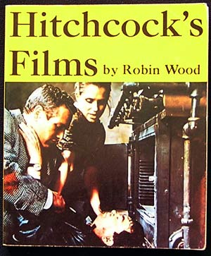 HITCHCOCK'S FILMS By Robin Wood HARD TO FIND Book
