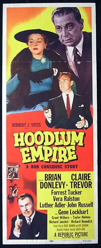 HOODLUM EMPIRE Movie Poster 1952 Brian Donlevy FILM NOIR US insert - Hoodlum Empire (1952)