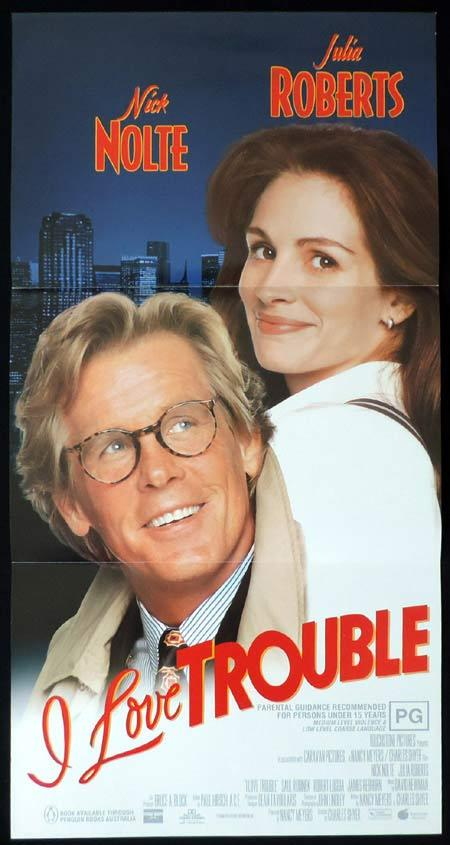 I LOVE TROUBLE Original Daybill Movie Poster Julia Roberts Nick Nolte