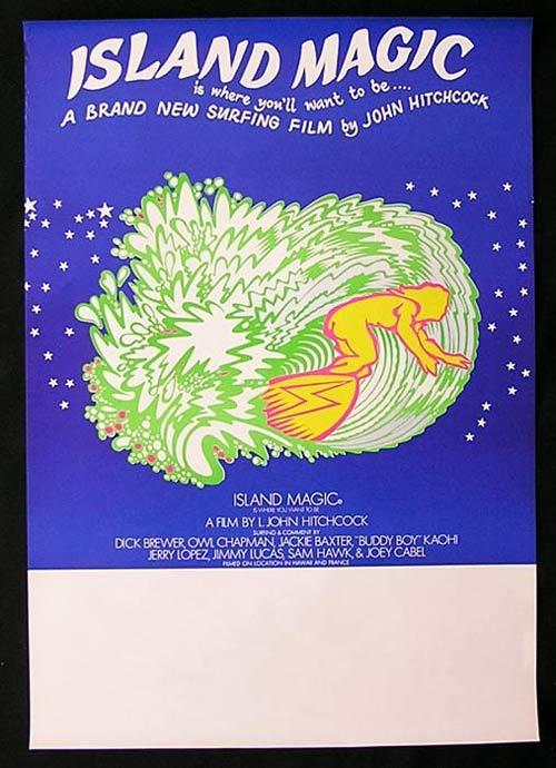 ISLAND MAGIC 1972 Classic Original SURFING Movie poster L.John Hitchcock