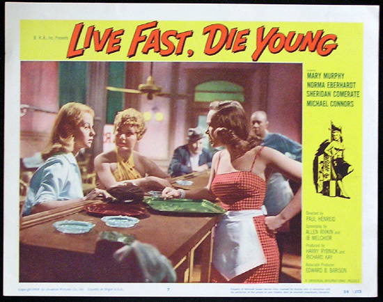 LIVE FAST DIE YOUNG 1958 Bad Girl Norma Eberhardt Lobby card 7
