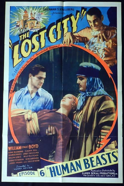 "The Lost City, Harry Revier, Claudia Dell, Josef Swickard, William Boyd, Kane Richmond, Jerry Frank, Billy Bletcher, Margot Duse, Eddie Fetherston, Milburn Morante, William ""Stage"" Boyd"