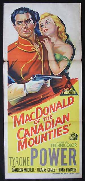 MACDONALD OF THE CANADIAN MOUNTIES aka PONY SOLDIER daybill Movie poster Tyrone Power
