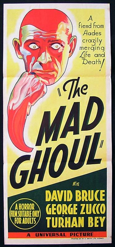 The Mad Ghoul, James P. Hogan, Evelyn Ankers, George Zucco, Turhan Bey, David Bruce, Robert Armstrong, Milburn Stone