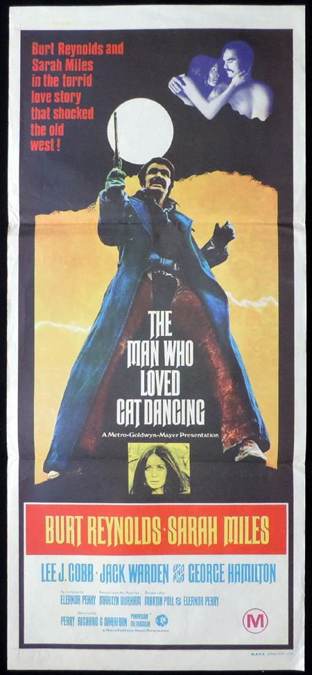MAN WHO LOVED CAT DANCING Australian Daybill Movie poster Burt Reynolds Sarah Miles