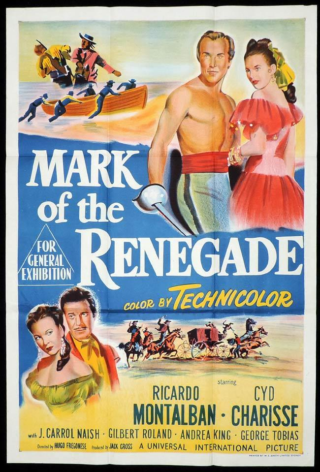 MARK OF THE RENEGADE Original One sheet Movie Poster Ricardo Montalban Cyd Charisse