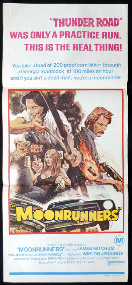 THE MOONRUNNERS Australian Daybill Movie poster James Mitchum Waylon Jennings