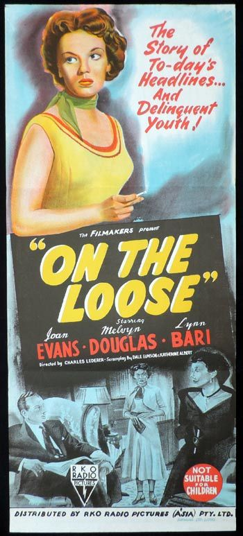 ON THE LOOSE Daybill Movie Poster FILM NOIR BAD GIRL