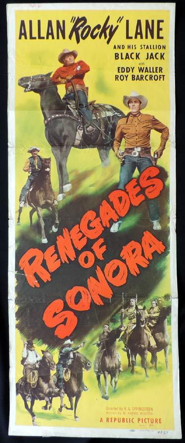 RENEGADES OF SONORA Movie Poster Alan Rocky Lane US Insert