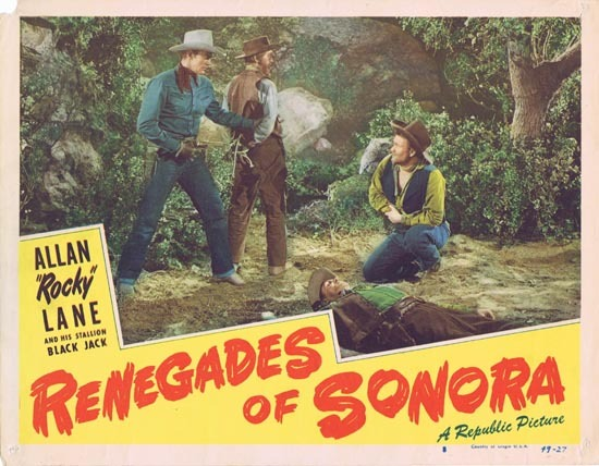 "RENEGADES OF SONORA 1949 Allan ""Rocky"" Lane US Lobby card Republic Pictures"