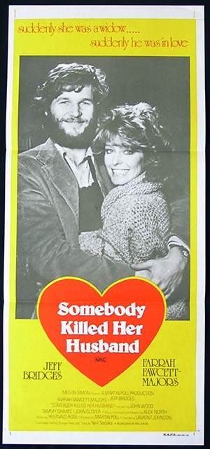 SOMEBODY KILLED HER HUSBAND '78-Farrah Fawcett poster