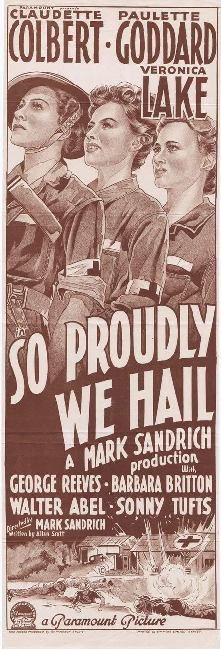 So Proudly We Hail!, Mark Sandrich, Claudette Colbert Paulette Goddard Veronica Lake