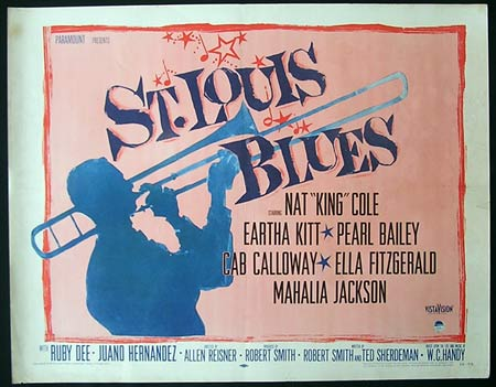 ST LOUIS BLUES '58-Nat King Cole-Ella Fitzgerald-Cab Calloway US HALF SHEET poster