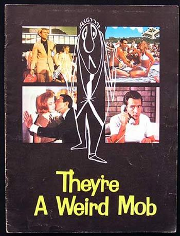 THEY'RE A WEIRD MOB 1966 Chips Rafferty Movie Program