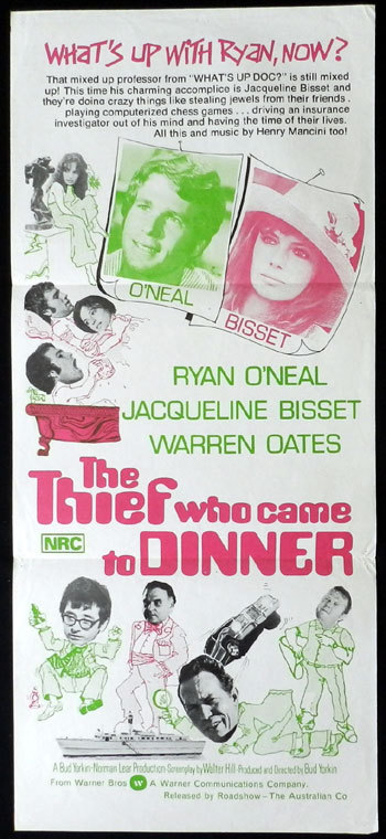 THE THIEF WHO CAME TO DINNER Daybill Movie poster Ryan O'Neal Jacqueline Bisset