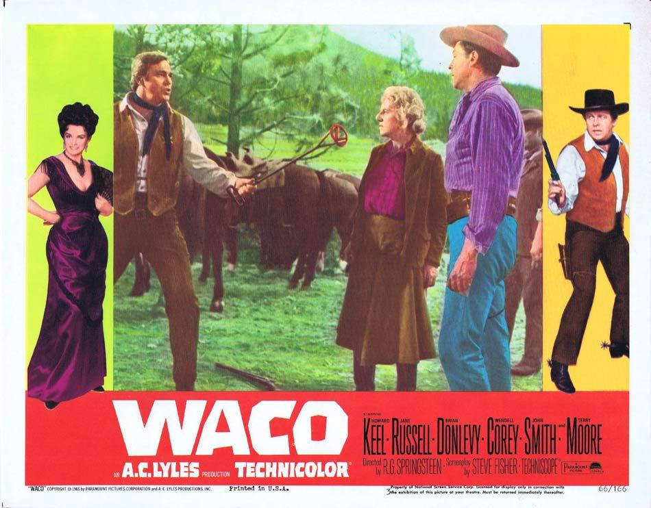 Waco, R. G. Springsteen, Howard Keel Jane Russell Brian Donlevy Wendell Corey John Smith Terry Moore