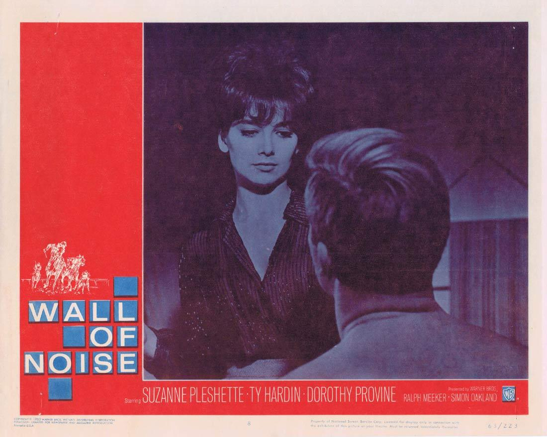 WALL OF NOISE Lobby Card 8 Suzanne Pleshette Ty Hardin Dorothy Provine
