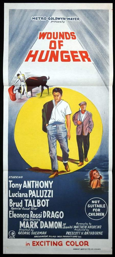 WOUNDS OF HUNGER Original Daybill Movie Poster Tony Anthony BULLFIGHT Luciana Paluzzi Brud Talbot