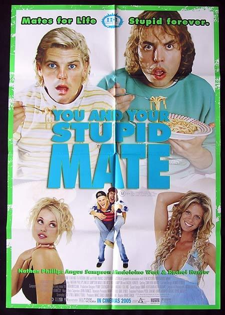 YOU AND YOUR STUPID MATE 2005 Rachel Hunter Movie Poster 1994 John Polson Jack Thompson Australian One sheet